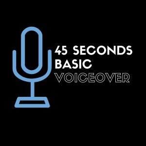 basic voiceover 45 seconds
